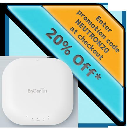 EWS360AP - Neutron 20% Discount Offe